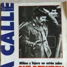 Coleccionismo de Revistas y Periódicos: MILANS Y TEJERO.REVISTA LA CALLE. GOLPE DE ESTADO FEBRERO 1981. Lote 75964933