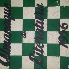 Coleccionismo de Revistas y Periódicos: ALMANAQUE DE LITERATURA 1956. ESCELICER. REVISTA DE CRÍTICA LITERARIA. ACTIVIDAD LITERARIA DEL AÑO.. Lote 75998531