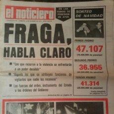 Coleccionismo de Revistas y Periódicos: PERIÓDICO EL NOTICIERO. FRAGA, HABLA CLARO. Lote 76181531