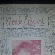 Coleccionismo de Revistas y Periódicos: REVISTA DE MODA * MONDE ELEGANT * NOVIEMBRE 1922. 34X24 CM . Lote 76783609