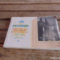 Coleccionismo de Revistas y Periódicos: REVISTA DE LA SEMANA SANTA DE SEVILLA IN EXCELSIS AÑO 1956 FOTOGRAFIAS SERRANO. Lote 76968089