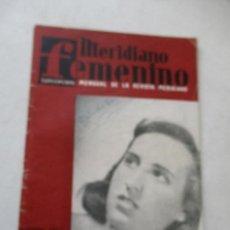 Coleccionismo de Revistas y Periódicos: MERIDIANO FEMENINO-OCTUBRE 1957 . Lote 76981805