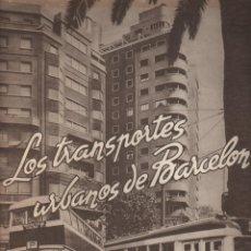 Coleccionismo de Revistas y Periódicos: REVISTA DE LOS TRANSPORTES URBANOS DE BARCELONA TMB - Nº 6 - CON PLANO DE CIUDAD DESPLEGABLE BUS . Lote 77169089