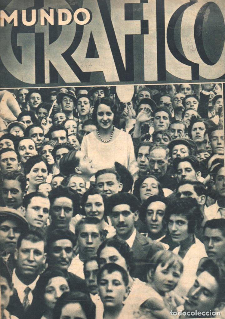 MUNDO GRÁFICO 27 JULIO 1932 (Coleccionismo - Revistas y Periódicos Antiguos (hasta 1.939))