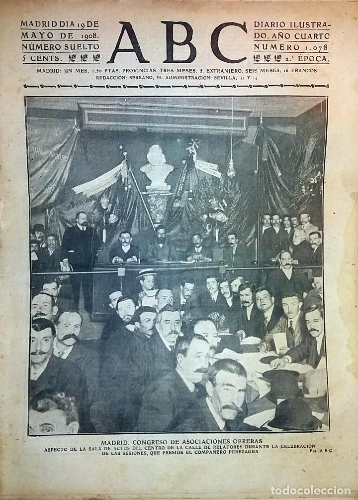 Coleccionismo de Revistas y Periódicos: DIARIO ABC 19 DE MAYO DE 1908 MADRID, CONGRESO ASOCIACIONES OBRERAS - Foto 1 - 77360953