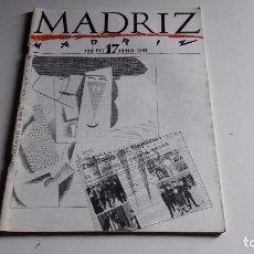 Coleccionismo de Revistas y Periódicos: REVISTA MADRIZ..NUMERO 17..JUNIO 1985.. Lote 78040485