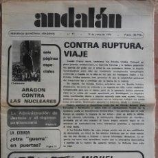 Coleccionismo de Revistas y Periódicos: PERIÓDICO ANDALÁN CONTRA RUPTURA VIAJE. Lote 78236285