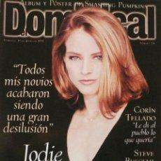 Coleccionismo de Revistas y Periódicos: DOMINICAL / 19 JULIO 1998 / PORTADA JODIE FOSTER. Lote 78310009