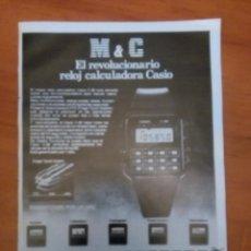 Coleccionismo de Revistas y Periódicos: HOJA PUBLICITARIA , PUBLICIDAD ORIGINAL REVISTA - RELOJ CALCULADORA CASIO. Lote 78363441