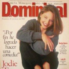 Coleccionismo de Revistas y Periódicos: DOMINICAL / 24 JULIO 1994 / PORTADA JODIE FOSTER. Lote 78524317
