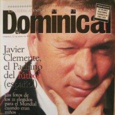 Coleccionismo de Revistas y Periódicos: DOMINICAL / 12 JUNIO 1994 / PORTADA JAVIER CLEMENTE. Lote 78525125
