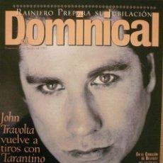 Coleccionismo de Revistas y Periódicos: DOMINICAL / 8 ENERO 1995 / PORTADA JOHN TRAVOLTA. Lote 78574913