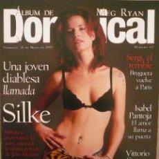 Coleccionismo de Revistas y Periódicos: DOMINICAL / 28 MAYO 1995 / PORTADA SILKE. Lote 78576613