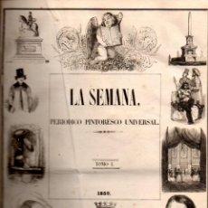 Coleccionismo de Revistas y Periódicos: LA SEMANA PERIÓDICO PINTORESCO UNIVERSAL TOMO I - NÚMS. 1 A 26 - 1849//50. Lote 79126757