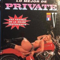 Coleccionismo de Revistas y Periódicos: PRIVATE. LO MEJOR DE PRIVATE. ALBUMES V Y VI. . Lote 79724689