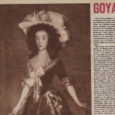 Coleccionismo de Revistas y Periódicos: AÑO 1946 GOYA Y LA DUQUESA DE OSUNA PINTURA TRAFICO MADRID RED DE SAN LUIS SCOTLAND YARD HENDON . Lote 80253009