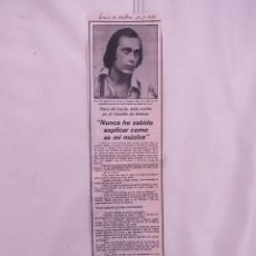 Coleccionismo de Revistas y Periódicos: ENTREVISTA PRENSA ORIGINAL 1980 A PACO DE LUCIA, PALMA DE MALLORCA. Lote 80490057