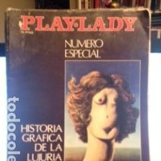 Coleccionismo de Revistas y Periódicos: PLAY LADY -ESPECIAL: ARTE ERÓTICO, Hª GRÁFICA DE LA LUJURIA UNIVERSAL, DALI, PICASSO. Lote 80559086