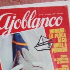Coleccionismo de Revistas y Periódicos: REVISTA AJOBLANCO.. Lote 80595778
