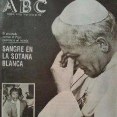 Coleccionismo de Revistas y Periódicos: PERIODICO ABC SANGRE EN LA SOTANA BLANCA MAYO DE 1981. Lote 96983700