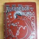 Coleccionismo de Revistas y Periódicos: ALREDEDOR DEL MUNDO·REVISTA ILUSTRADA - AÑO 1900 JULIO A DICIEMBRE- BELLOS GRABADOS PUBLICIDAD. Lote 81124548