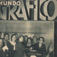 Coleccionismo de Revistas y Periódicos: MUNDO GRÁFICO Nº 1098 - 16 NOVIEMBRE 1932. Lote 81268600