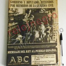 Coleccionismo de Revistas y Periódicos: ABC 24 FEBRERO 1981 - GOLPE DE ESTADO 23F TEJERO ESPAÑA 23 F PERIÓDICO HISTORIA TRANSICIÓN POLÍTICA. Lote 81308644
