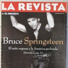 Coleccionismo de Revistas y Periódicos: LA REVISTA DE EL MUNDO, Nº 4. 12 NOVIEMBRE 1995. BRUCE SPRINGSTEEN. Lote 82293140