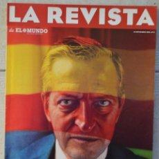 Coleccionismo de Revistas y Periódicos: LA REVISTA DE EL MUNDO, Nº 5. 19 NOVIEMBRE 1995. ADOLFO SUÁREZ. Lote 82293264