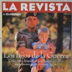 Coleccionismo de Revistas y Periódicos: LA REVISTA DE EL MUNDO, Nº 12. 7 ENERO 1996. LOS HIJOS DE LA GUERRA. Lote 82293668