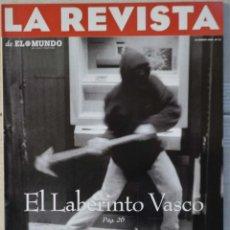 Coleccionismo de Revistas y Periódicos: LA REVISTA DE EL MUNDO, Nº 13. 14 ENERO 1996. EL LABERINTO VASCO. Lote 82293756