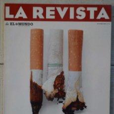 Coleccionismo de Revistas y Periódicos: LA REVISTA DE EL MUNDO, Nº 15. 28 ENERO 1996. FUMAR O NO FUMAR. Lote 82293892