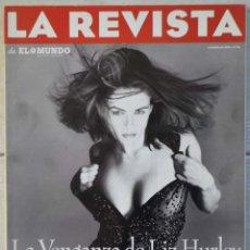 Coleccionismo de Revistas y Periódicos: LA REVISTA DE EL MUNDO, Nº 20. 3 MARZO 1996. LIZ HURLEY. Lote 82294492