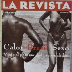 Coleccionismo de Revistas y Periódicos: LA REVISTA DE EL MUNDO, Nº 89. 29 JUNIO 1997. CALOR BRASIL SEXO. Lote 82294680