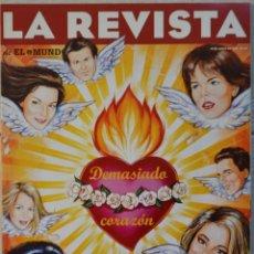 Coleccionismo de Revistas y Periódicos: LA REVISTA DE EL MUNDO, Nº 87. 15 JUNIO 1996. DEMASIADO CORAZÓN. Lote 82294768