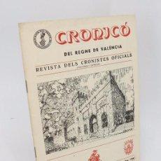 Coleccionismo de Revistas y Periódicos: CRONICÓ DEL REGNE DE VALENCIA. REVISTA DELS CRONISTES OFICIALS. N.º 11 12. OCTUBRE DESEMBRE 1980 . Lote 82345720