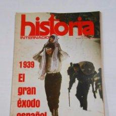 Coleccionismo de Revistas y Periódicos: REVISTA HISTORIA INTERNACIONAL Nº 10. JULIO 1975. 1936. EL GRAN EXODO ESPAÑOL. TDKR34. Lote 82412824