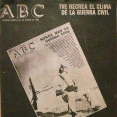 Coleccionismo de Revistas y Periódicos: ABC / 31 ENERO 1984 / NUNCA MÁS LA GUERRA CIVIL . Lote 82413272