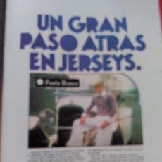 Coleccionismo de Revistas y Periódicos: ANUNCIO JERSEYS PUNTO BLANCO GRAN GATSBY. Lote 82634932