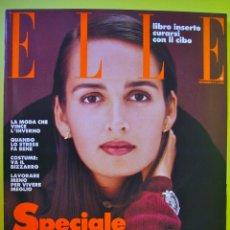 Coleccionismo de Revistas y Periódicos: REVISTA ELLE ITALIA NOVIEMBRE 1989 JANE FONDA FRANCIS BACON MEGHAN DOUGLAS MODA BELLEZA. Lote 82773184