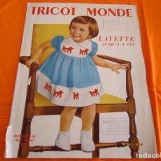 Coleccionismo de Revistas y Periódicos: TRICOT MONDE. Nº 243 LAYETTE JUSQU A 3 ANS. 1960 EDITIONS R.W., PARIS. Lote 82892040