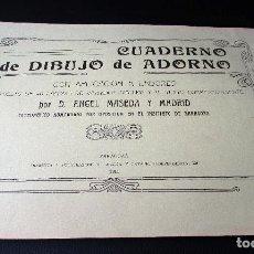 Coleccionismo de Revistas y Periódicos: CUADERNO DE DIBUJO DE ADORNO.POR ÁNGEL MASEDA Y MADRID. CATEDRÁTICO INSTITUTO ZARAGOZA 1911. Lote 83019276