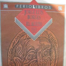 Coleccionismo de Revistas y Periódicos: PPRLY - EL ALEPH - JORGE LUIS BORGES. ILUSTRACIONES JOSÉ LUIS CUEVAS.. Lote 83166624