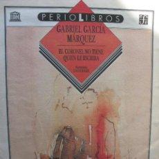 Coleccionismo de Revistas y Periódicos: PPRLY - EL CORONEL NO TIENE QUIEN LE ESCRIBA DE GABRIEL GARCÍA MÁRQUEZ. ILUSTRACIONES CACHI SOLER. Lote 83182464