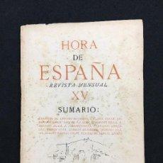 Coleccionismo de Revistas y Periódicos: HORA DE ESPAÑA. REVISTA MENSUAL. Nº XV. VIÑETAS DE RAMÓN GAYA. BARCELONA, MARZO, 1938.. Lote 83468948