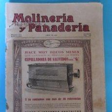 Coleccionismo de Revistas y Periódicos: MOLINERÍA Y PANADERÍA. ABRIL DE 1932. AÑO XXVIII. NÚM 355.. Lote 83952348