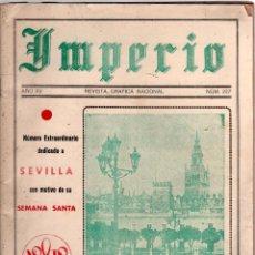 Coleccionismo de Revistas y Periódicos: IMPERIO REVISTA GRÁFICA NACIONAL Nº 227 ABRIL DE 1946 EXTRAORDINARIO SEMANA SANTA DE SEVILLA. Lote 83960764