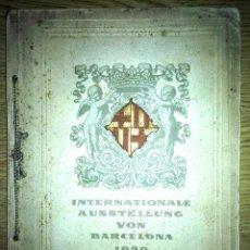 Coleccionismo de Revistas y Periódicos: PRECIOSO CATALOGO EXPOSICIÓN UNIVERSAL BARCELONA 1929 -ALEMANIA-. Lote 84176900