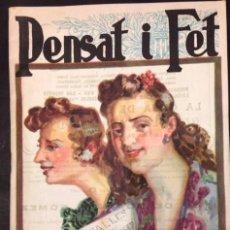Coleccionismo de Revistas y Periódicos: REVISTA PENSAT I FET, VALENCIA 1948 FALLAS.. Lote 84215564