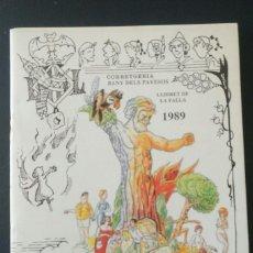 Coleccionismo de Revistas y Periódicos: LLIBRET FALLERO. FALLA CORRETGERIA BANY DELS PAVESOS. AÑO 1989. FALLAS DE VALENCIA. LIBRO. Lote 84616976